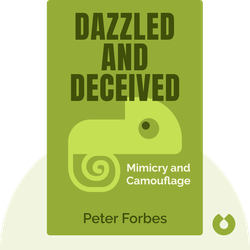 Dazzled and Deceived: Mimicry and Camouflage by Peter Forbes