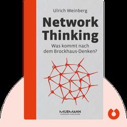 Network Thinking: Was kommt nach dem Brockhaus-Denken? by Ulrich Weinberg