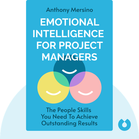 Emotional Intelligence for Project Managers by Anthony Mersino