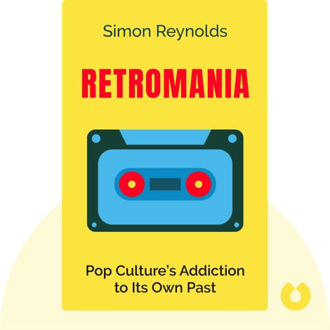 Retromania by Simon Reynolds