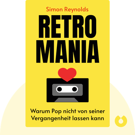 Retromania von Simon Reynolds