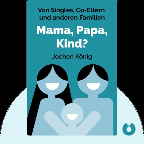 Mama, Papa, Kind? by Jochen König
