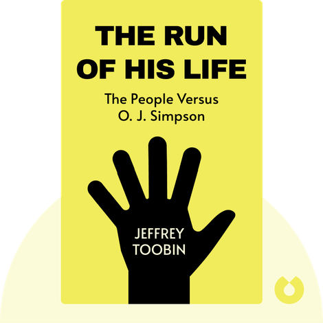 The Run of His Life von Jeffrey Toobin