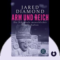 Arm und Reich: Die Schicksale menschlicher Gesellschaften by Jared Diamond