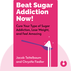 Beat Sugar Addiction Now!: The Cutting-Edge Program That Cures Your Type of Sugar Addiction and Puts You on the Road to Feeling Great – and Losing Weight! by Jacob Teitelbaum and Chrystle Fiedler