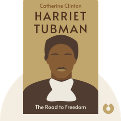 Harriet Tubman: The Road to Freedom von Catherine Clinton