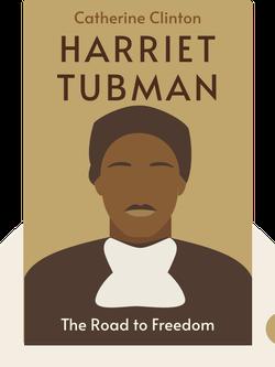 Harriet Tubman: The Road to Freedom von Catherine Clinton