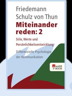 Miteinander reden: Band 2: Stile, Werte und Persönlichkeitsentwicklung by Friedemann Schulz von Thun