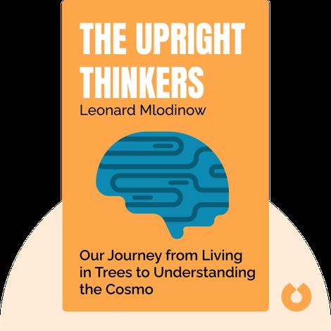The Upright Thinkers von Leonard Mlodinow