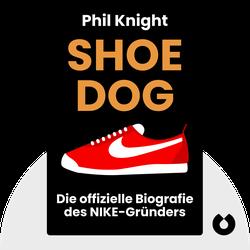 Shoe Dog: Die offizielle Biografie des NIKE-Gründers by Phil Knight