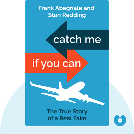 Catch Me If You Can by Frank Abagnale and Stan Redding