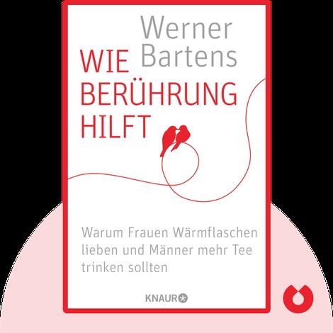 Wie Berührung hilft by Werner Bartens
