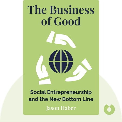 The Business of Good by Jason Haber