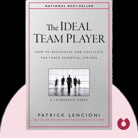 The Ideal Team Player von Patrick Lencioni
