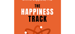 The Happiness Track by Emma Seppälä, PhD