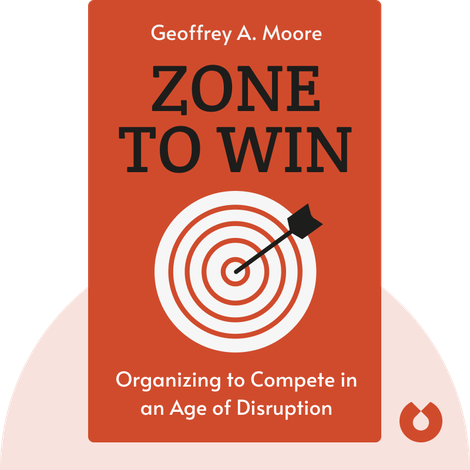 Zone To Win by Geoffrey A. Moore
