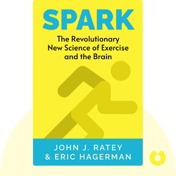 Spark: The Revolutionary New Science of Exercise and the Brain by John J. Ratey & Eric Hagerman
