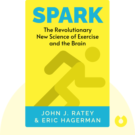 Spark by John J. Ratey & Eric Hagerman