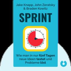 Sprint: Wie man in nur fünf Tagen neue Ideen testet und Probleme löst by Jake Knapp, John Zeratsky & Braden Kowitz