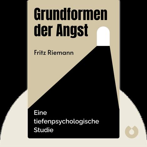 Grundformen der Angst von Fritz Riemann