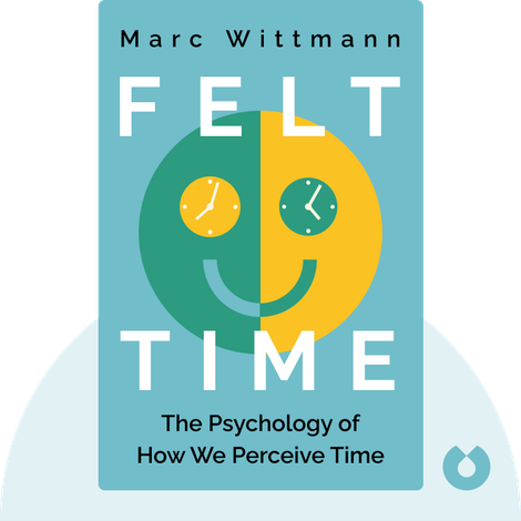 Felt Time by Marc Wittmann