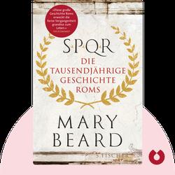 S.P.Q.R.: Die tausendjährige Geschichte Roms von Mary Beard