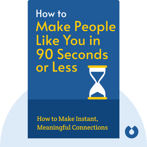 How to Make People Like You in 90 Seconds or Less von Nicholas Boothman