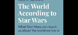 The World According to Star Wars by Cass R. Sunstein