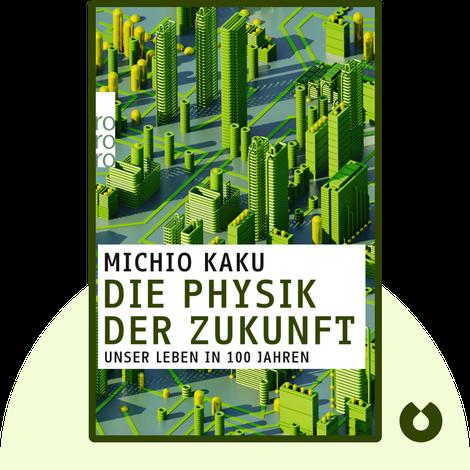Die Physik der Zukunft von Michio Kaku