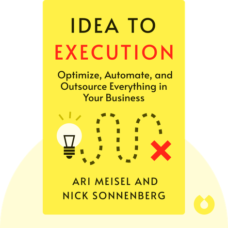 Idea to Execution by Ari Meisel and Nick Sonnenberg