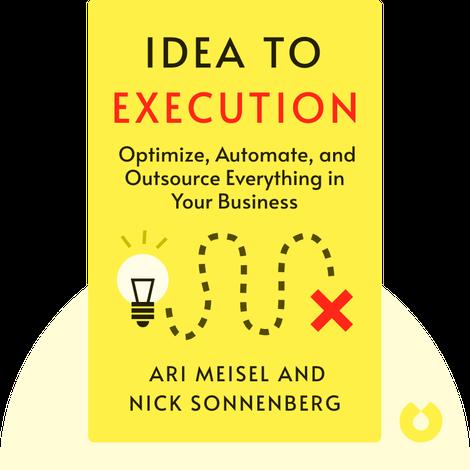 Idea to Execution von Ari Meisel and Nick Sonnenberg