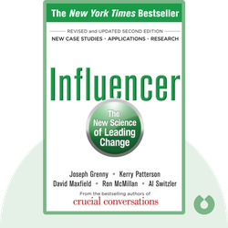 Influencer: The New Science of Leading Change von Joseph Grenny, Kerry Patterson, David Maxfield, Ron McMillan, Al Switzler