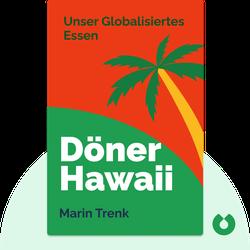 Döner Hawaii: Unser globalisiertes Essen by Marin Trenk