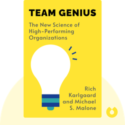 Team Genius: The New Science of High-Performing Organizations von Rich Karlgaard and Michael S. Malone