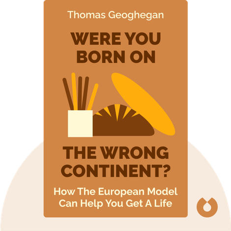 Were You Born on the Wrong Continent? von Thomas Geoghegan
