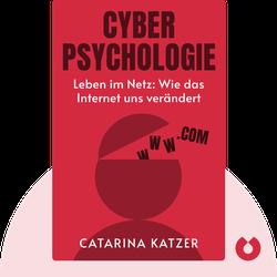 Cyberpsychologie: Leben im Netz: Wie das Internet uns verändert by Catarina Katzer