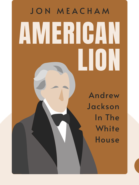 American Lion: Andrew Jackson in the White House von Jon Meacham