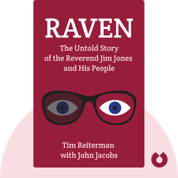 Raven: The Untold Story of the Reverend Jim Jones and His People  von Tim Reiterman with John Jacobs