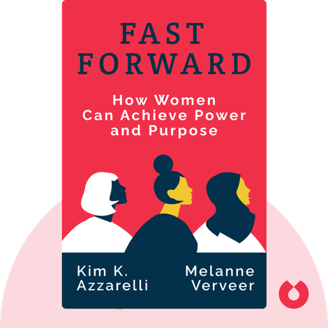 Fast Forward by Melanne Verveer and Kim K. Azzarelli