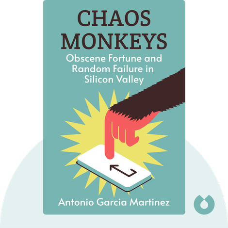 Chaos Monkeys by Antonio Garcia Martinez