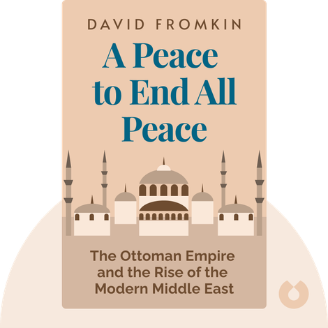 A Peace to End All Peace von David Fromkin