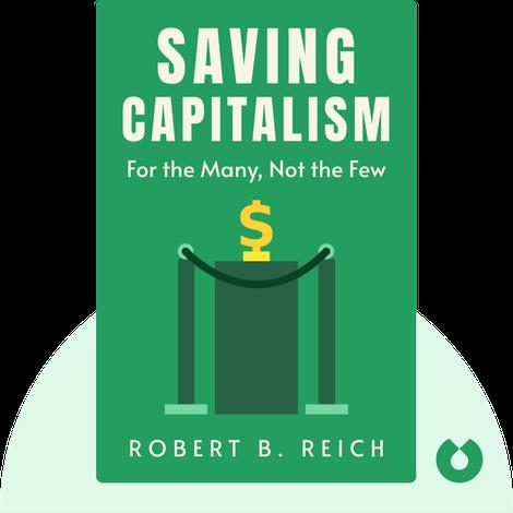 Saving Capitalism von Robert B. Reich