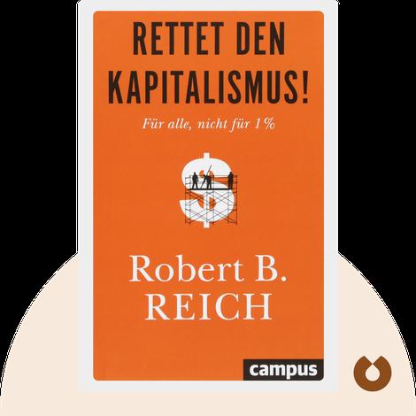 Rettet den Kapitalismus by Robert B. Reich
