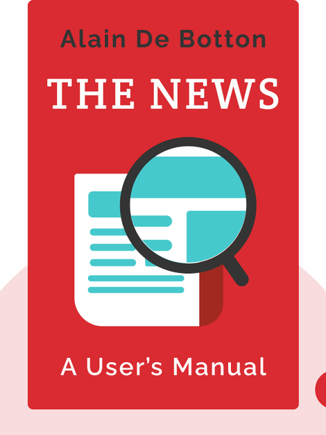 The News: A User's Manual von Alain De Botton