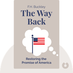 The Way Back: Restoring the Promise of America by F.H. Buckley