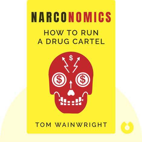 Narconomics von Tom Wainwright