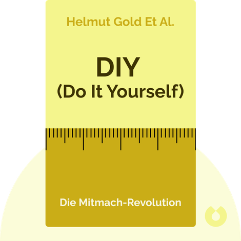 DIY (Do It Yourself) by Helmut Gold et al.