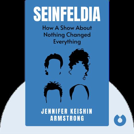 Seinfeldia von Jennifer Keishin Armstrong