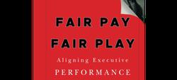 Fair Pay Fair Play by Robin A. Ferracone
