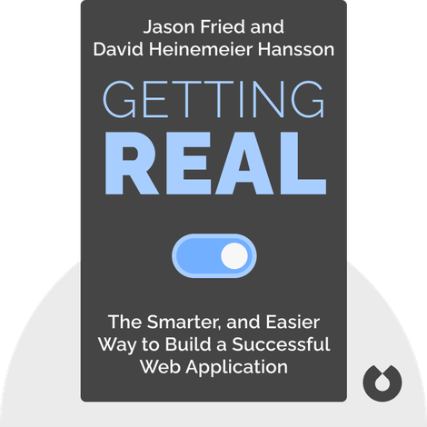 Getting Real by Jason Fried and David Heinemeier Hansson